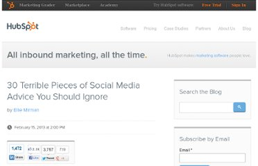 http://blog.hubspot.com/blog/tabid/6307/bid/34180/30-Terrible-Pieces-of-Social-Media-Advice-You-Should-Ignore.aspx