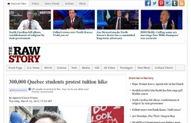 http://www.rawstory.com/rs/2012/03/22/300000-quebec-students-protest-tuition-hike/
