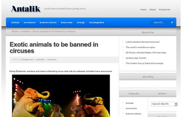 http://www.antalik.com/exotic-animals-to-be-banned-in-circuses/