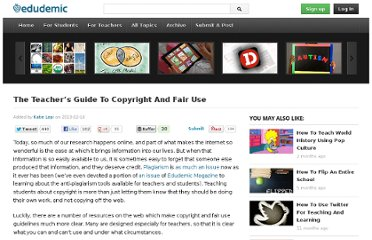 http://edudemic.com/2013/02/teachers-guide-to-copyright-and-fair-use/