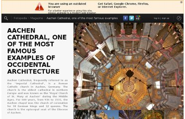 http://www.fotopedia.com/magazine/stories/7NUhdtix11k/Aachen_Cathedral_One_of_the_Most_Famous_Examples_of_Occidental_Architecture