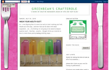 http://thegreenbeanscrafterole.blogspot.com/2010/07/wash-your-mouth-out.html