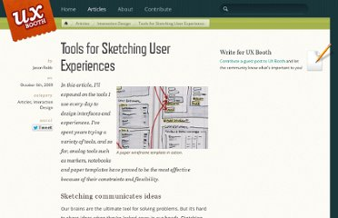 http://www.uxbooth.com/blog/tools-for-sketching-user-experiences/