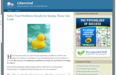http://litemind.com/solve-your-problems-simply-by-saying-them-out-loud/