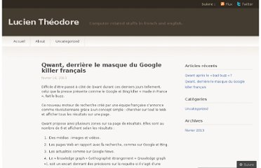https://lucientheodore.wordpress.com/2013/02/16/qwant-derriere-le-masque-du-google-killer-francais/