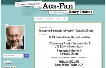 http://henryjenkins.org/2013/02/announcing-transmedia-hollywood-4-spreading-change.html