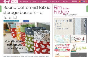 http://filminthefridge.com/2012/11/23/round-bottomed-fabric-storage-buckets-a-tutorial/
