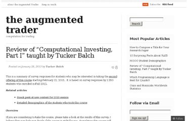 http://augmentedtrader.wordpress.com/2013/01/28/review-of-computational-investing-part-i-taught-by-tucker-balch/