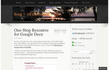 http://dougpete.wordpress.com/2013/02/17/one-stop-resource-for-google-docs/