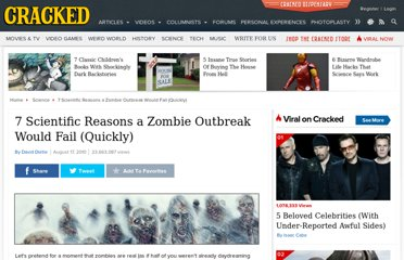 http://www.cracked.com/article_18683_7-scientific-reasons-zombie-outbreak-would-fail-quickly.html
