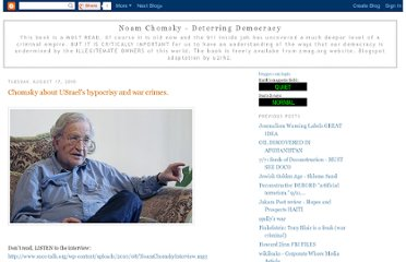 http://chomsky-must-read.blogspot.com/2010/08/chomsky-about-usraels-hypocrisy-and-war.html