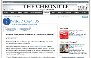 http://chronicle.com/blogs/wiredcampus/professor-leaves-a-mooc-in-mid-course-in-dispute-over-teaching/42381