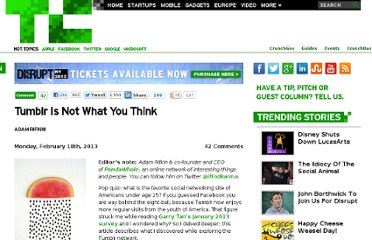http://techcrunch.com/2013/02/18/tumblr-is-not-what-you-think/