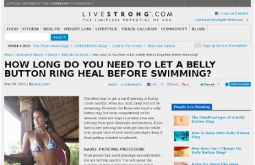 http://www.livestrong.com/article/233568-how-long-do-you-need-to-let-a-belly-button-ring-heal-before-swimming/