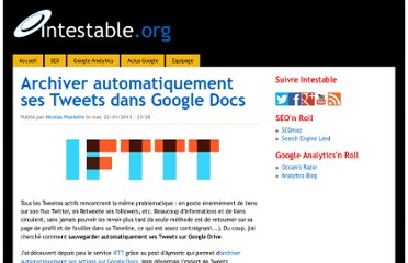 http://www.intestable.org/2013/01/archiver-automatiquement-ses-tweets-dans-google-docs-1268057572