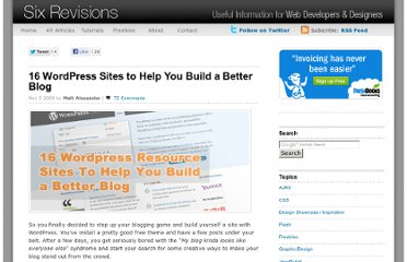 http://sixrevisions.com/wordpress/16-wordpress-sites-to-help-you-build-a-better-blog/