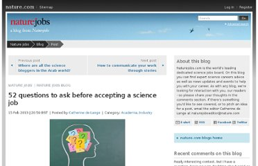 http://blogs.nature.com/naturejobs/2013/02/15/52-questions-to-ask-before-accepting-a-science-job