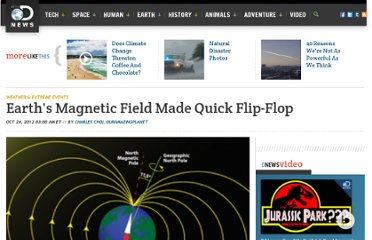 http://news.discovery.com/earth/weather-extreme-events/earth-magnetic-field-poles-flip-fast-121024.htm