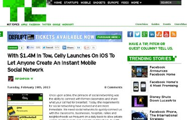 http://techcrunch.com/2013/02/19/with-1-4m-in-tow-celly-launches-on-ios-to-let-anyone-create-an-instant-mobile-social-network/