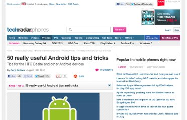 http://www.techradar.com/news/phone-and-communications/mobile-phones/50-really-useful-android-tips-and-tricks-709569