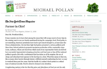 http://michaelpollan.com/articles-archive/farmer-in-chief/