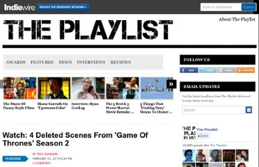 http://blogs.indiewire.com/theplaylist/watch-4-deleted-scenes-from-game-of-thrones-season-2-20130220