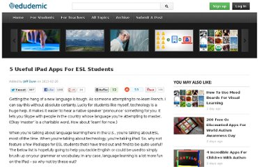 http://edudemic.com/2013/02/5-useful-ipad-apps-for-esl-students/