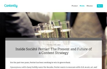 http://contently.com/blog/2013/02/20/inside-societe-perrier-the-present-and-future-of-a-content-strategy/