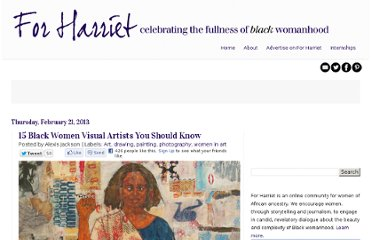 http://www.forharriet.com/2013/02/15-black-women-visual-artists-you.html