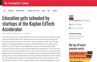 http://www.davidgcohen.com/2013/02/18/education-gets-schooled-by-startups-at-the-kaplan-edtech-accelerator/