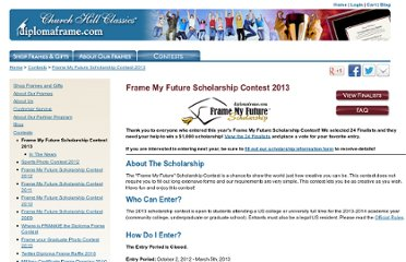 http://www.diplomaframe.com/contests/frame-my-future-scholarship-contest-2013.aspx