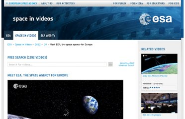 http://spaceinvideos.esa.int/Videos/2012/10/Meet_ESA_the_space_agency_for_Europe