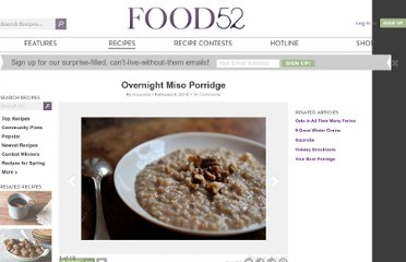 http://food52.com/recipes/3077-overnight-miso-porridge