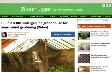 http://www.treehugger.com/green-architecture/build-underground-greenhouse-garden-year-round.html