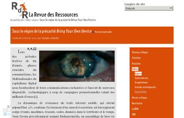 http://www.larevuedesressources.org/sous-le-re%CC%80gne-de-la-pre%CC%81carite%CC%81-bring-your-own-device,2502.html