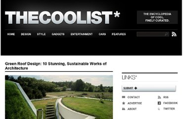 http://www.thecoolist.com/green-roof-design-10-stunning-sustainable-works-of-architecture/