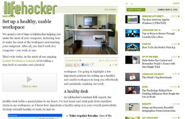 http://lifehacker.com/256571/set-up-a-healthy-usable-workspace