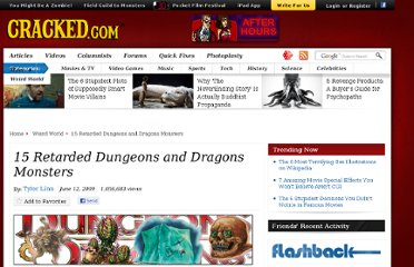 http://www.cracked.com/article_17455_15-retarded-dungeons-dragons-monsters.html