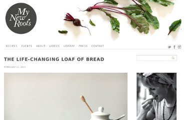 http://mynewroots.org/site/2013/02/the-life-changing-loaf-of-bread/