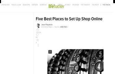 http://lifehacker.com/5562139/five-best-places-to-set-up-shop-online