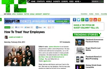 http://techcrunch.com/2013/02/23/how-to-treat-your-employees/