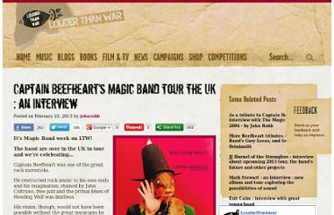 http://louderthanwar.com/captain-beefhearts-magic-band-tour-the-uk-an-interview/