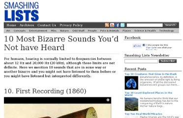 http://www.smashinglists.com/10-most-bizarre-sounds-youd-not-have-heard-before/
