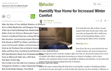 http://lifehacker.com/5454655/humidify-your-home-for-increased-winter-comfort