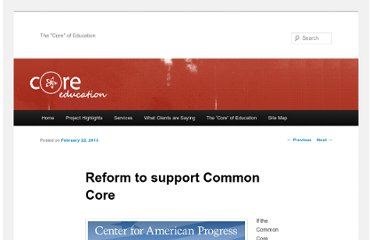 http://www.coreeducationllc.com/blog2/reform-to-support-common-core/