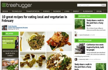 http://www.treehugger.com/easy-vegetarian-recipes/eat-local-and-vegetarian-february.html