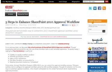 https://www.nothingbutsharepoint.com/sites/eusp/Pages/5-Steps-to-Enhance-SharePoint-2010-Approval-Workflow.aspx