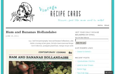 http://vintagerecipecards.com/2011/06/15/ham-and-bananas-hollandaise/