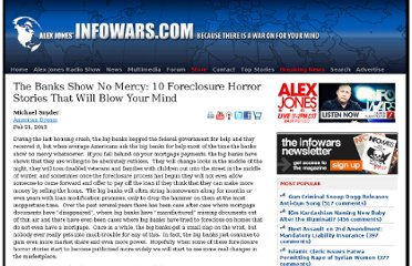 http://www.infowars.com/the-banks-show-no-mercy-10-foreclosure-horror-stories-that-will-blow-your-mind/