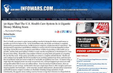 http://www.infowars.com/50-signs-that-the-u-s-health-care-system-is-a-gigantic-money-making-scam-that-is-about-to-collapse/